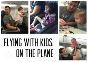 Flying With Kids Part Two: On The Plane