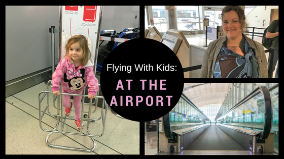 Flying with kids - at the airport