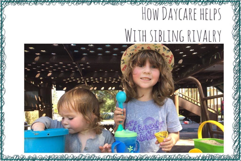 how sending my toddler to daycare helps with sibling rivalry